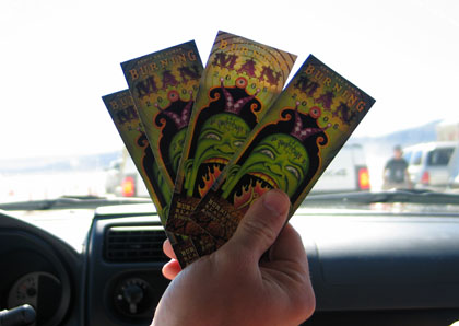 tickets heard of Burning Man,